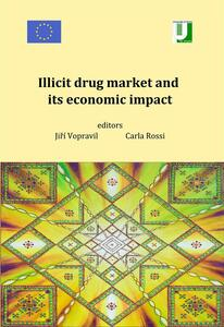 Illicit drug market and its economic impact