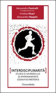 Interdisciplinarità. Studio di un modello di apprendimento cognitivo-motorio