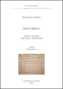 Messa breve. Anagni, Archivio della Cattedrale, Fondo Musicale Ms Arcap 0728. Con CD Audio