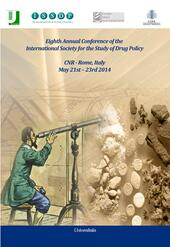 8th annual Conference of the international society for the study of drug policy. CNR (Rome, 21-23 maggio 2014)