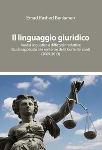 Il linguaggio giuridico. Analisi linguistica e difficoltà traduttive. Studio applicato alle sentenze della Corte dei conti (2009-2013)