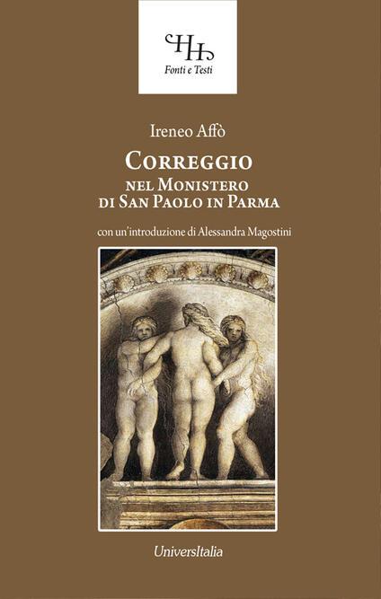 Correggio nel monastero di San Paolo in Parma - Ireneo Affò - copertina