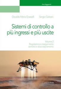 Dispositivi, circuiti e sistemi elettronici. Vol. 2: Regolazione e inseguimento asintotici e disaccoppiamento.