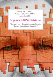 Argomenti di «psichiatria»... «There are more things in heaven and earth & than are dream of your philosophy».pdf