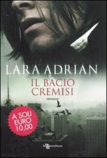 Il bacio cremisi - Lara Adrian - copertina