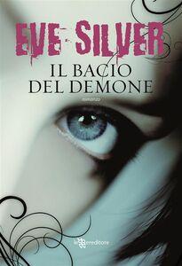 Ebook bacio del demone Silver, Eve