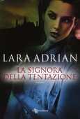 Libro La signora della tentazione Lara Adrian