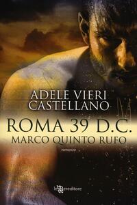 Roma 39 d.C. Marco Quinto Rufo