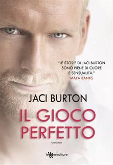 Il gioco perfetto - Jaci Burton,L. Miccoli - ebook