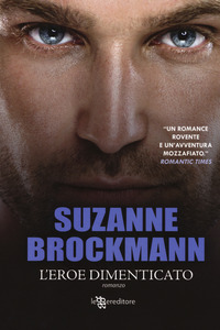 L' eroe dimenticato - Brockmann Suzanne - wuz.it