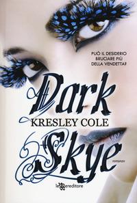 Dark skye - Cole Kresley - wuz.it