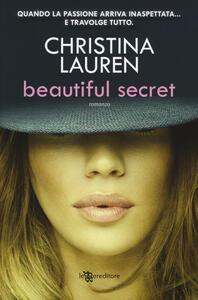 Beautiful secret. Ediz. illustrata