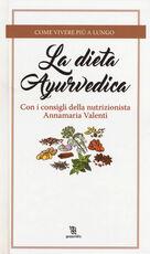 Libro La dieta ayurvedica Annamaria Valenti