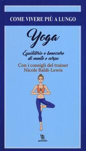 Yoga. Equilibrio e il benessere di mente e corpo