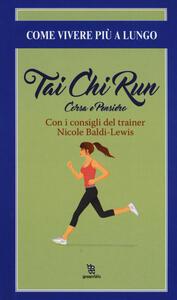 Thai chi run. Corsa e pensiero