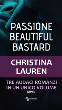 Passione. Beautiful bastard - Lauren Christina - wuz.it