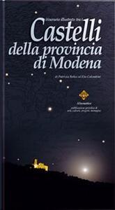 Itinerario illustrato tra i castelli della provincia di Modena