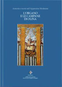 L' organo e le campane di Olina. Armonie e suoni nell'Appennino modenese