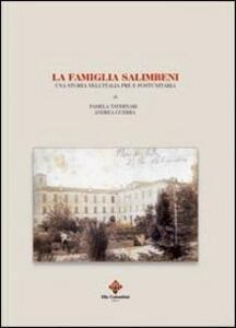 La famiglia Salimbeni. Una storia nell'Italia pre e postunitaria