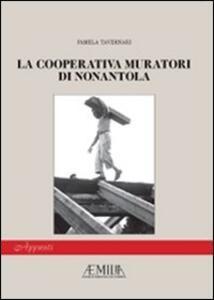 La cooperativa muratori di Nonantola