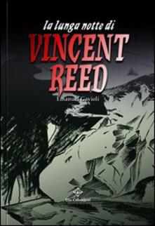 La lunga notte di Vincent Reed - Emanuel Gavioli - copertina