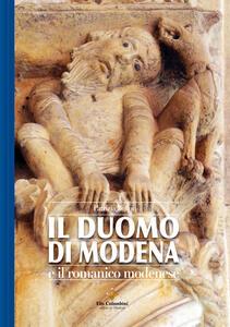 Il duomo di Modena e il romanico modenese