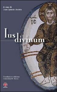 Ius divinum. XIII Congresso Internazionale di Diritto Canonico