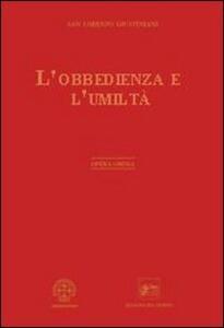Opera omnia. Vol. 6: Sull'obbedienza e l'umiltà.