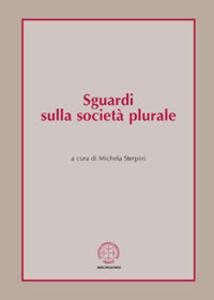 Pensare la società plurale. Vol. 2