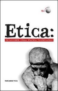 Etica: riflessioni sulla pratica responsabile
