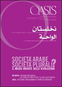 Oasis. Vol. 14: Società arabe, società plurali? Il Medio Oriente delle rivoluzioni.