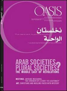 Oasis. Vol. 14: Arab societies, plural societies.