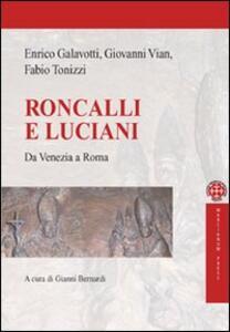 Roncalli e Luciani. Da Venezia a Roma