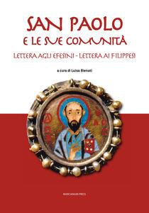 San Paolo e le sue comunità. Lettera agli Efesini. Lettera ai Filippesi