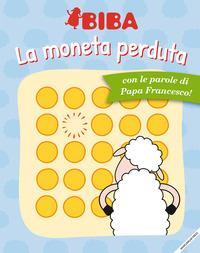 La La moneta perduta. Ediz. illustrata - Francesco (Jorge Mario Bergoglio) - wuz.it