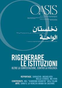 Oasis. Vol. 19: Rigenerare le istituzioni. Oltre la contestazione, contro la violenza.