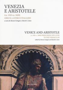 Venezia e Aristotele (ca. 1454-ca. 1600): greco, latino, italiano. Ediz. italiana e inglese