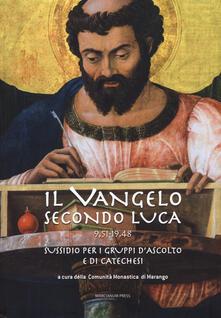 Filippodegasperi.it Il Vangelo secondo Luca (9,51-19,48). Sussidio per i gruppi d'ascolto e di catechesi Image
