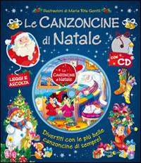 Le Le canzoncine di Natale. Con CD Audio