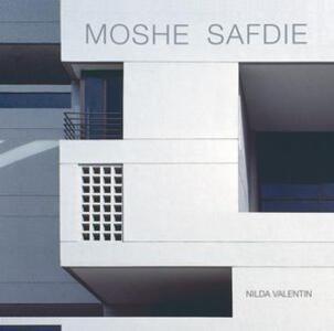 Moshe Safdie. Ediz. multilingue