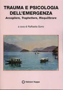 Trauma e psicologia dell'emergenza
