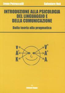 Introduzione alla psicologia del linguaggio e della comunicazione