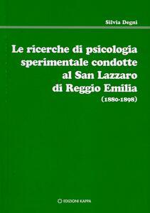 Le ricerche di psicologia sperimentale condotte al San Lazzaro di Reggio Emilia (1880-1898)