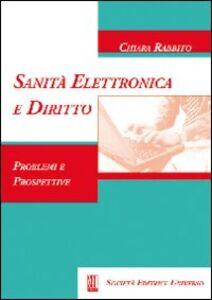 Foto Cover di Sanità elettronica e diritto. Problemi e prospettive, Libro di  edito da SEU
