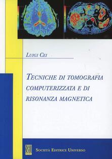 Winniearcher.com Tecniche di tomografia computerizzata e di risonanza magnetica Image