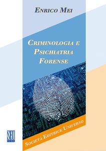 Criminologia e psichiatria forense