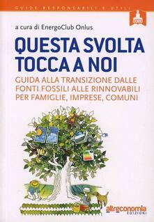 Voluntariadobaleares2014.es Questa svolta tocca a noi. Guida alla transizione dalle fonti fossili alle rinnovabili per famiglie, imprese, comuni Image