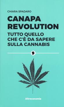 Camfeed.it Canapa revolution. Tutto quello che c'è da sapere sulla cannabis Image