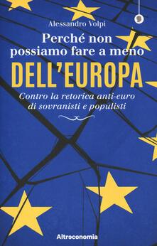 Aboutschuster.de Perché non possiamo fare a meno dell'Europa. Contro la retorica anti-euro di sovranisti e populisti Image
