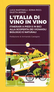 Antondemarirreguera.es L' Iitalia di vino in vino. Itinerari a piedi e in bici alla scoperta dei vignaioli biologici e naturali Image